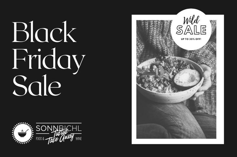 Black Friday | Sonnbichl TO GO